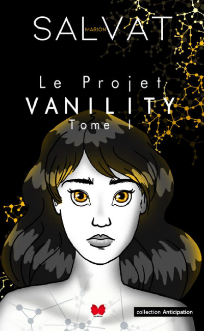 Le Projet Vanility Tome 1 - IGB Edition